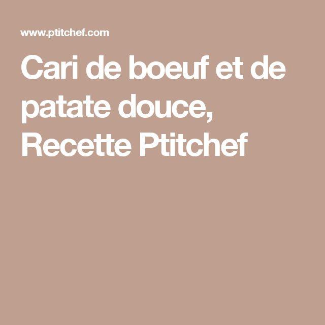 Cari de boeuf et de patate douce, Recette Ptitchef