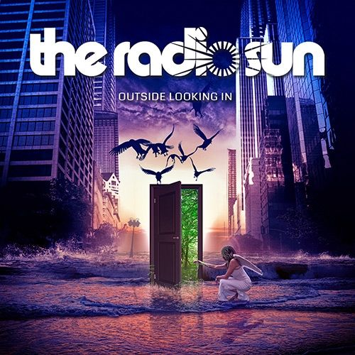 THE RADIO SUN's 3rd Opus 'Outside Looking In' Arrives Sept. 30 | MelodicRock.com