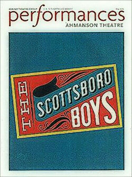"Los Angeles, CA premiere of ""The Scottsboro Boys"" at the Ahmanson Theatre (located at 135 N. Grand Avenue) ... First National Tour ... May 29 - June 30, 2013 ... Scenic Design by Beowulf Boritt ... Libretto by David Thompson ... Directed and Choreographed by Susan Stroman ... Music by John Kander ... Lyrics by Fred Ebb"