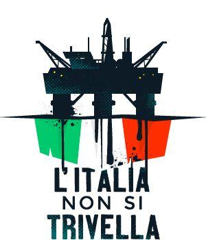 l'Italia non si trivella