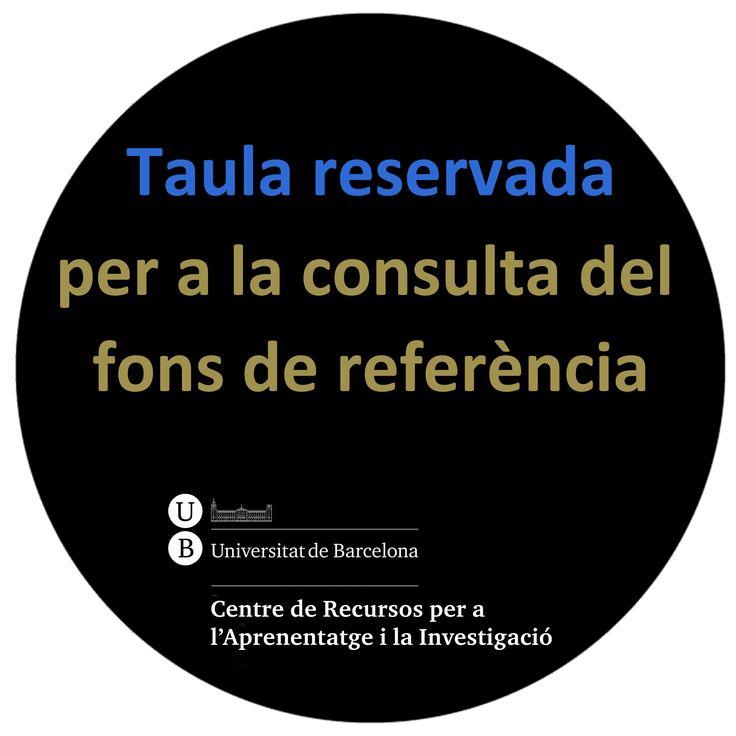 2013 - Senyalització - Taula reservada per a la consulta del fons de referència