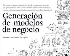 Descarga Libro Generación de modelos de negocio – Alexander Odterwalder - Yves Pigneur – PDF – Español  http://helpbookhn.blogspot.com/2014/06/generacion-de-modelos-de-negocio-alexander-odterwalder-yves-pigneur-pdf.html