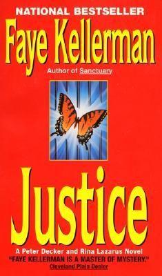 (#95) Justice - Faye Kellerman ★★★☆☆ // Peter Decker/Rina Lazarus Series Book 8