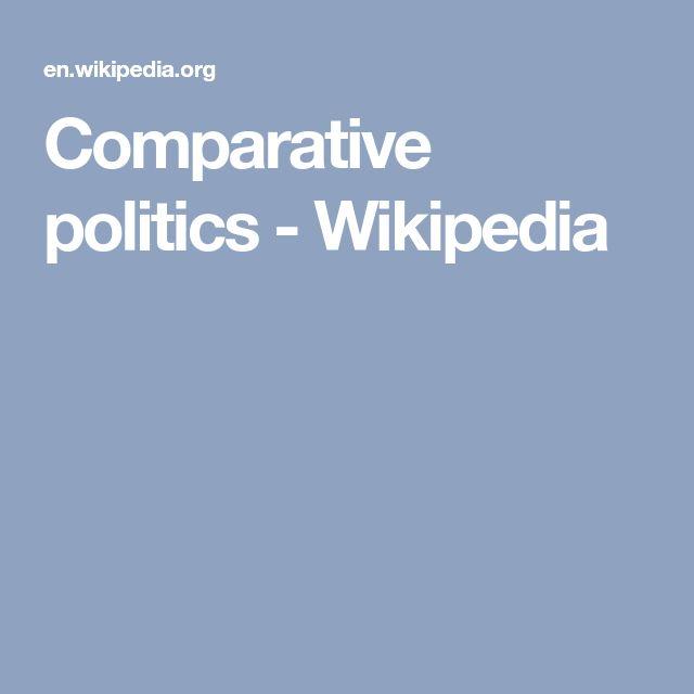 best comparative politics ideas political  comparative politics