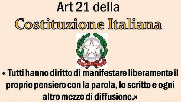 #Costituzione art.21 Tutti hanno diritto di manifestare liberamente il proprio pensiero con le parole, lo scritto e ogni mezzo di diffusione
