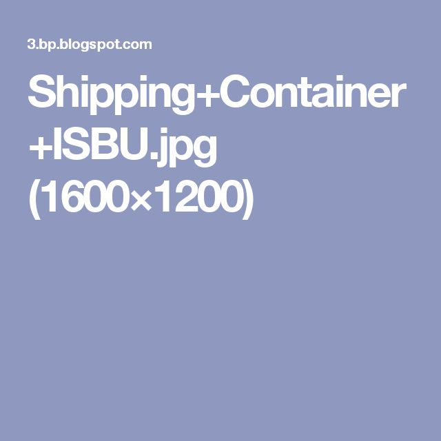 Shipping+Container+ISBU.jpg (1600×1200)