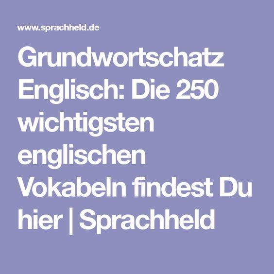Grundwortschatz Englisch: Die 250 wichtigsten englischen Vokabeln findest Du hier | Sprachheld