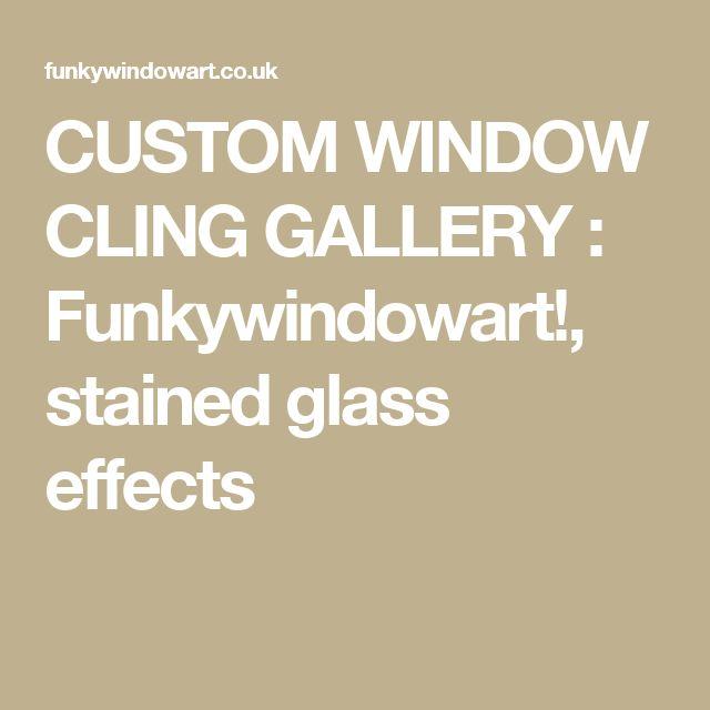 CUSTOM WINDOW CLING GALLERY : Funkywindowart!, stained glass effects