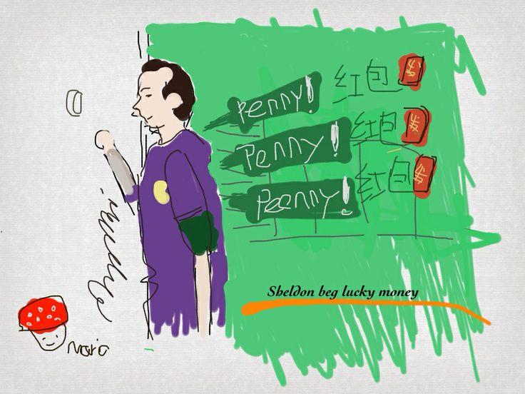 Sheldon beg lucky money. Penny! Penny! Penny!