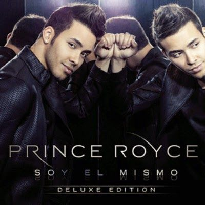 SOY EL MISMO - PRINCE ROYCE (2014) Tracklist:  1. Soy el mismo 2. Te robare 3. Darte un beso 4. You are fire 5. Me encanta 6. Tu principe 7. Already missing you (Feat Selena Gomez) 8. Invisible 9. Kiss kiss 10. Nada 11. Te regalo el mar 12. Primera vez 13. Solita 14. You are the one 15. Para llegar a ti 16. Perdoname
