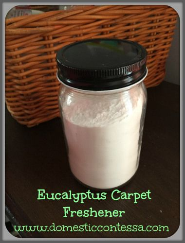 Eucalyptus Carpet Freshener - all natural and effective! Check out the recipe at http://domesticcontessa.com/?p=78