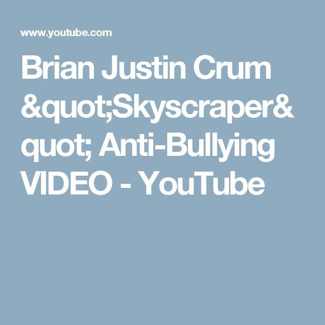 "Brian Justin Crum ""Skyscraper"" Anti-Bullying VIDEO - YouTube"