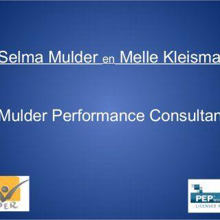 Selma Mulder en Melle Kleisma Mulder Performance Consultants   Resultaat van onderzoek: ja misschien nee 3/16 (19%) 8/16 (50%) 5/16 (31%) Ben je veel tijd. http://slidehot.com/resources/inde-bres-trainingsdag.31216/