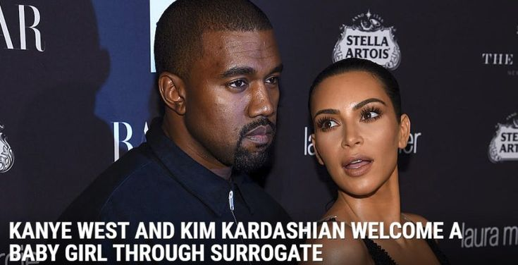 Kanye West And Kim Kardashian Welcomes Baby Girl Kanye West And Kim Kim Kardashian And Kanye Kim And Kanye