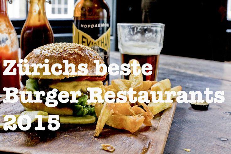 Burger City – Zürichs beste Burger-Restaurants 2014.   Zürcher Restaurantführer