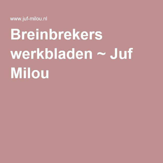 Breinbrekers werkbladen ~ Juf Milou