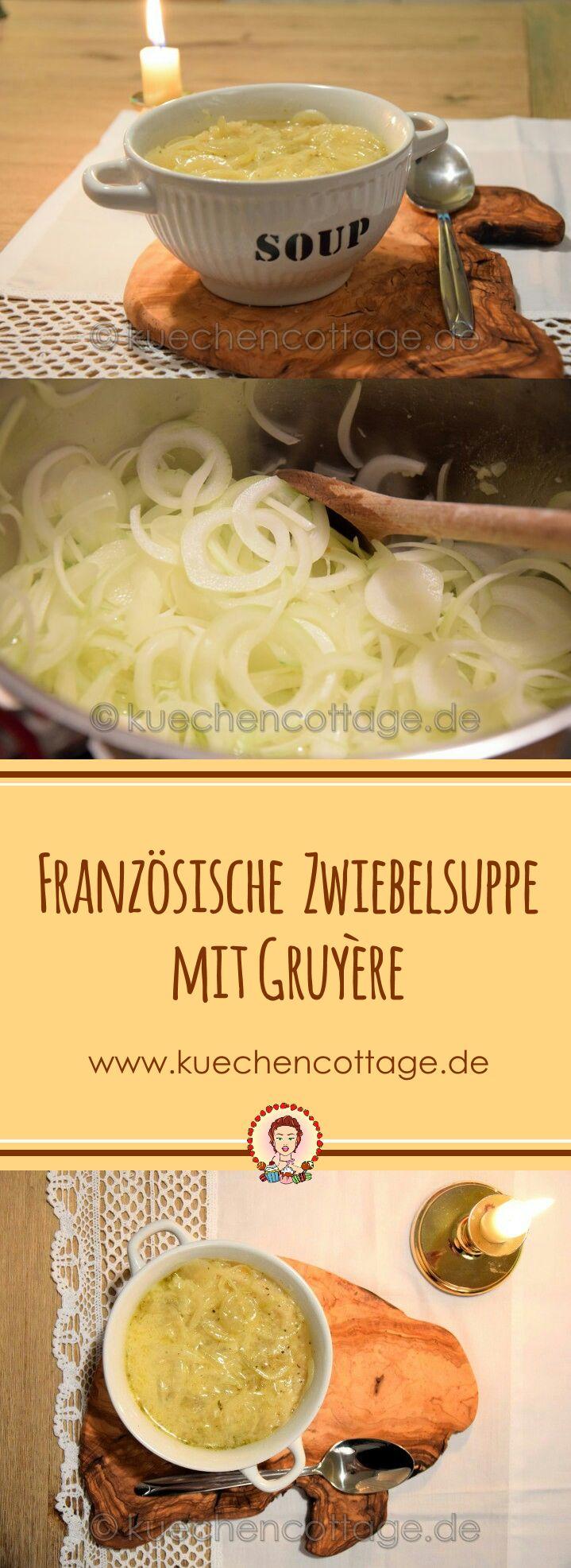 Französische Zwiebelsuppe mit Gruyére | Küchencottage  http://kuechencottage.de/franzoesische-zwiebelsuppe-mit-gr…/  Das Rezept für die schmackhafte französische Zwiebelsuppe mit Gruyére findest du auf kuechencottage.de  #Suppe #Winter #Rezept #Foodporn #Foodblog #Blog #Kochen #Rezeptideen #WInterzeit #Zwiebelsuppe #Zwiebel #Gruyère #Käse #Foodie #Blogger #einfach #schnell