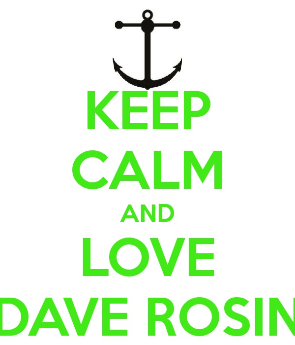 Keep Calm and Love Dave Rosin (b/c it's not just about Jacob Hoggard)