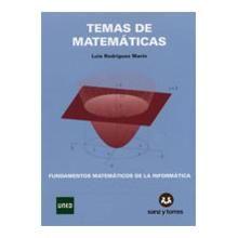 TEMAS DE MATEMATICAS. FUNDAMENTOS MATEMATICOS DE LA INFORMATICA | 9788492948154 | Librería segunda mano BolsaBooks