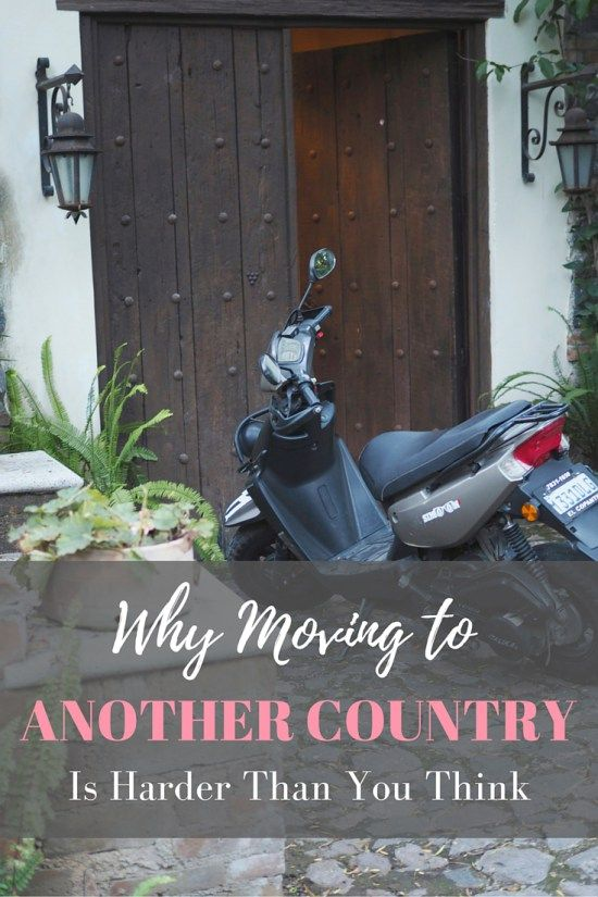 Why Moving to Another Country is Harder Than You Think