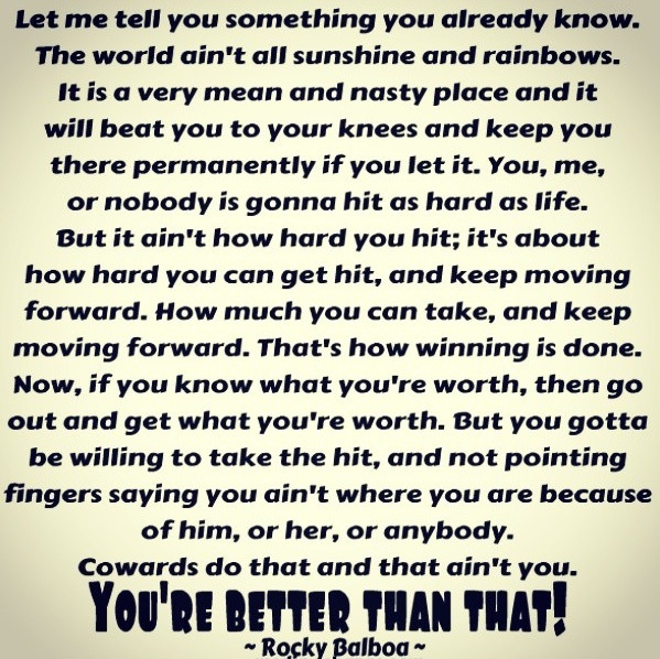 Rocky Balboa Life Is Hard Quote: 10 Best Images About Rocky Balboa