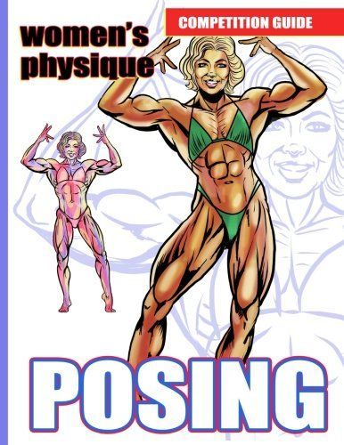 nice Women's Physique  Posing. Competition Guide.