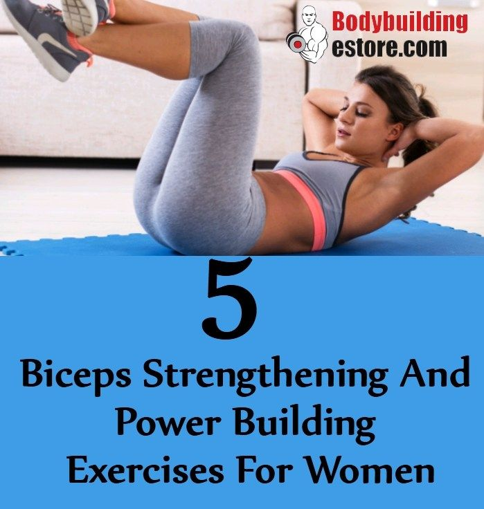 5 Biceps Strengthening And Power Building Exercises For Women