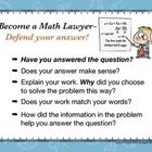 Become a Math Lawyer, Defend Your Answer! This poster/label set reminds students that solving a problem is more than just writing down an answer.  ...