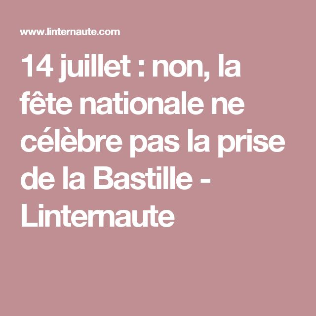 fete nationale 14 juillet wikipedia