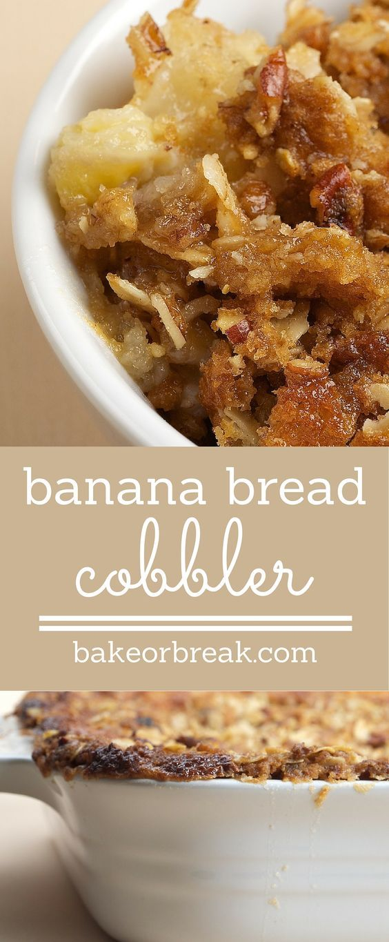Banana Bread Cobbler turns the flavors of banana bread into a delicious dessert. Just top with ice cream! ~ http://www.bakeorbreak.com