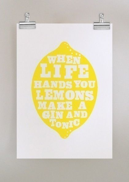 Gin and Tonic: Gin And Tonic, Lemons, Inspiration, Quotes, Gin Tonic, Funny, Dear Colleen, Life Hands
