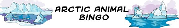Arctic Animal Bingo Card Generator