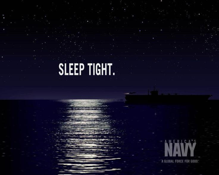 Sleep Tight, America's Navy, A Global Force for Good