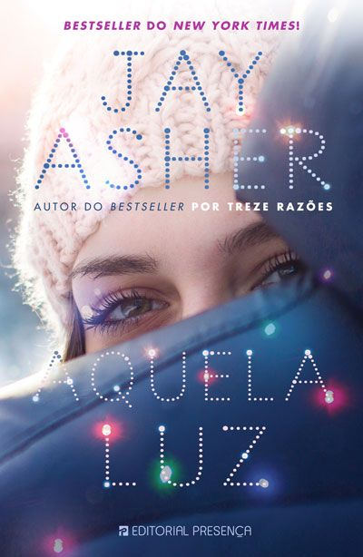 Sinfonia dos Livros: Passatempo Presença   Aquela Luz   Jay Asher   Res...