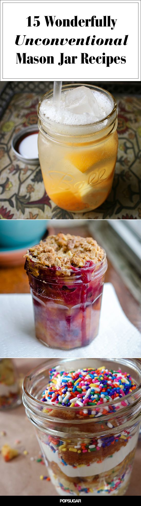 15 Unconventional Mason Jar Recipes That Are Just Crazy Enough to Work