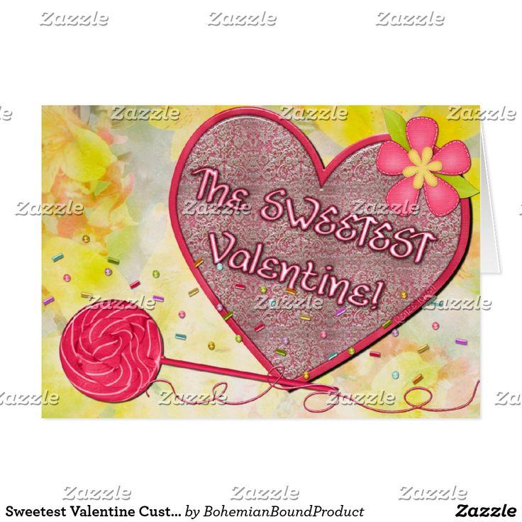 Sweetest Valentine Custom Greeting Card