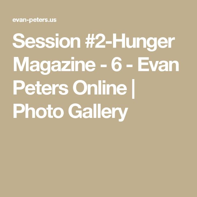 Session #2-Hunger Magazine - 6 - Evan Peters Online | Photo Gallery