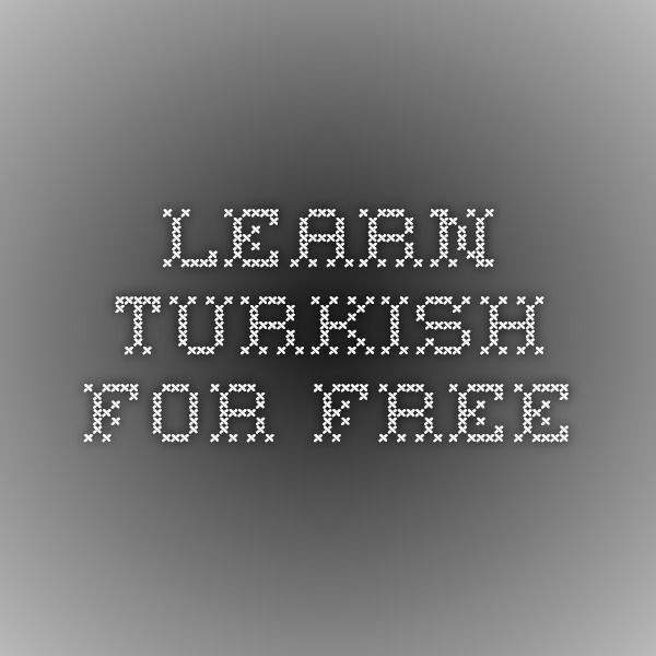 Learn Turkish for free