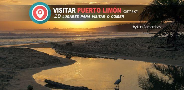 Guía práctica para Visitar PUERTO LIMÓN (Costa Rica): 10 lugares para visitar o comer