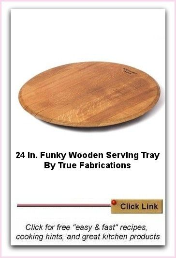 Use this Funky Wooden Serving Tray as a platter, a cheese plate, for cakes, bars and all sorts of treats. I like it because it is different, that is, not predictable. And it's made from recycled wine casks.