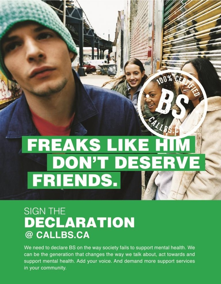 It's BS that youth with #mentalhealth issues are treated this way. Let's #callBS on the stigma surrounding youth mental health - sign the declaration at www.callbs.ca