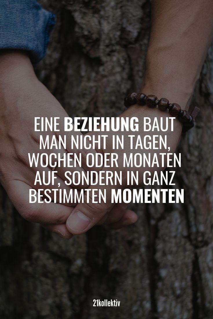 Eine Beziehung baut man nicht in Tagen, Wochen ode…
