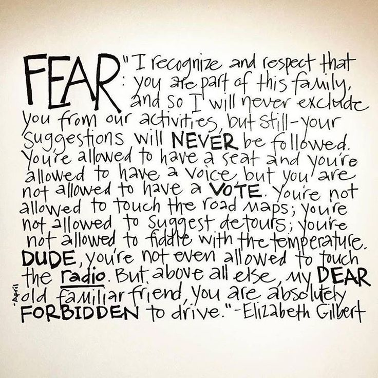 "Elizabeth Gilbert on Instagram: ""Thank you to @aprilhadley for making this lovely image of my ""letter to fear"" from BIG MAGIC. Whenever the creative process begins, expect that fear will come along with you on the journey. That's perfectly normal, and totally fine. Just don't let it drive, ok? #bigmagic"""