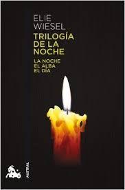 Trilogía de la noche / Elie Wiesel