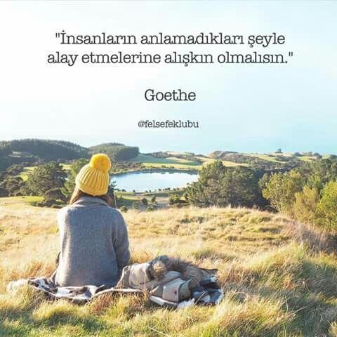 ✔İnsanların anlamadıqları şeylə lağ etmələrinə adət(vərdiş) olmalısan. #Goethe #sözlər
