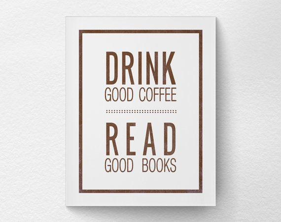 Coffee Print Coffee Poster Inspirational by LotusLeafCreations