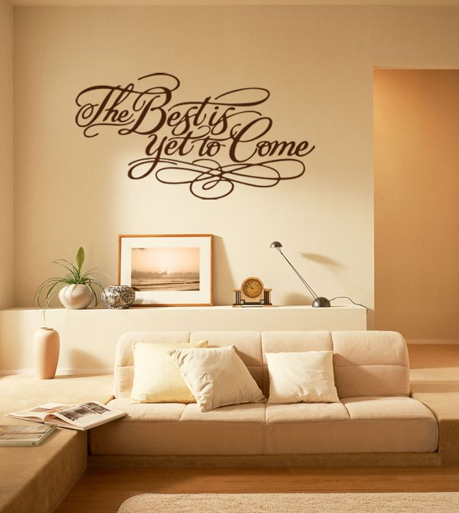 Wall Sticker The best is yet to come by Sticky!!!