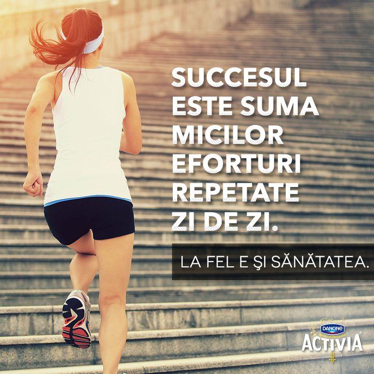Succesul este suma micilor eforturi repetate zi de zi. La fel e şi sănătatea.   #ActiveazaStareaDeBine #ProvocareaActivia  www.activia.ro/ProvocareaActivia/blog