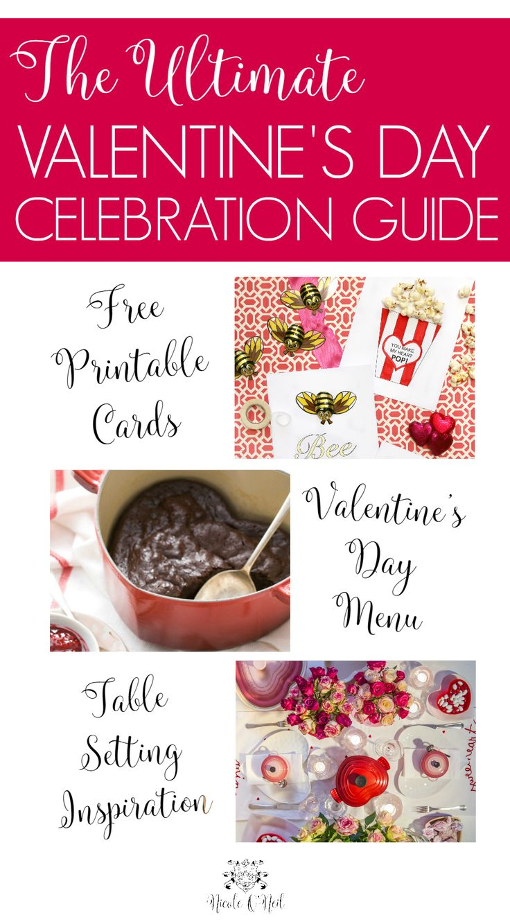 The Ultimate Valentineu0027s Day Celebration Guide   Free Printable Cards, Valentineu0027s  Day Menu, Sweet