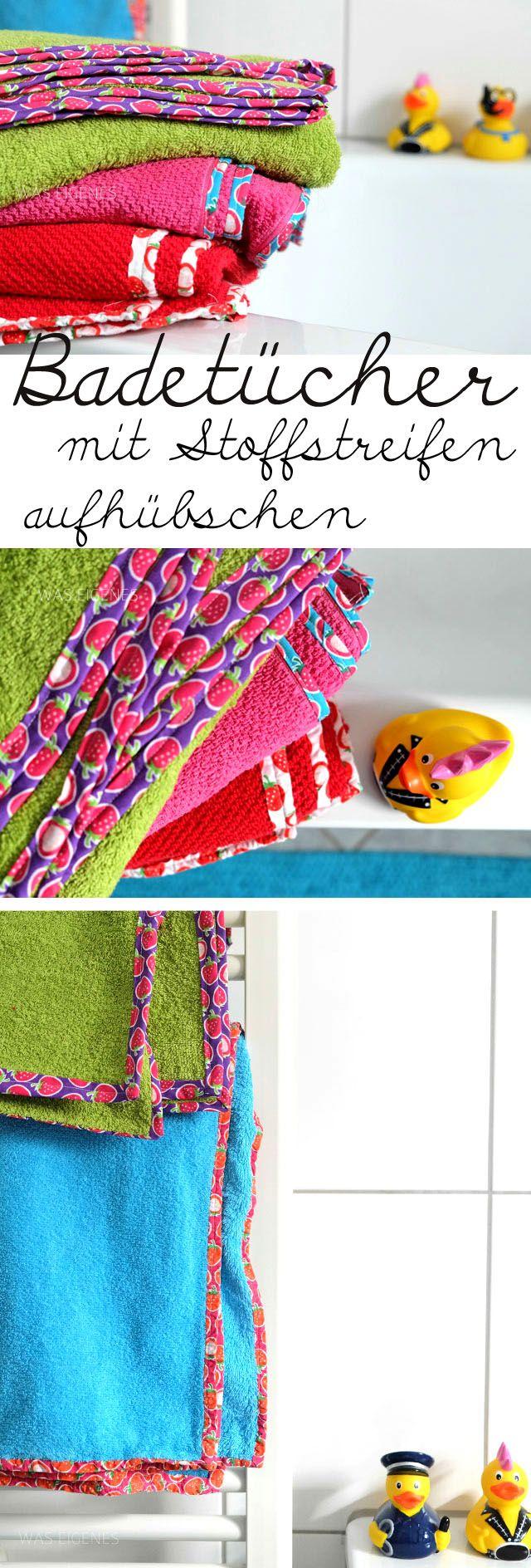 Handtücher oder Badetücher mit bunten Stoffstreifen aufhübschen | waseigenes.com